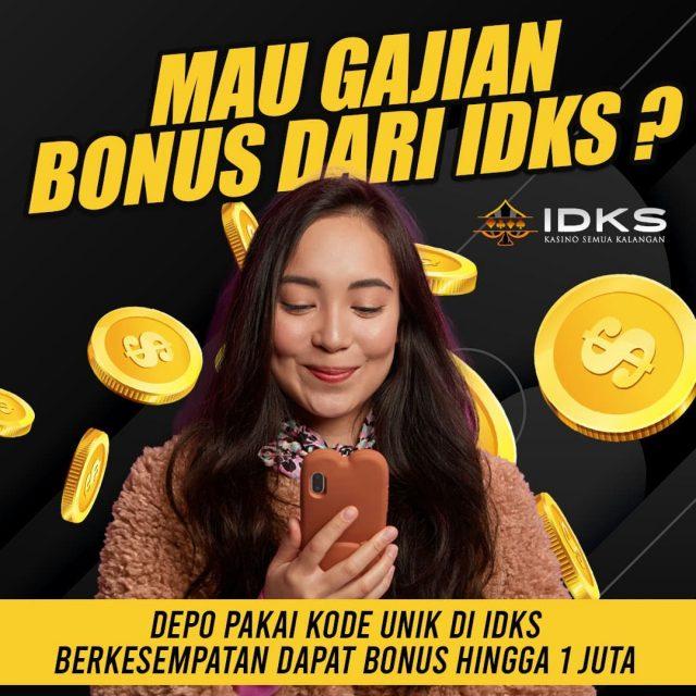 InfoIDKS - Bonus Gajian dari IDKS, Khusus hanya pada bulan Oktober saja !